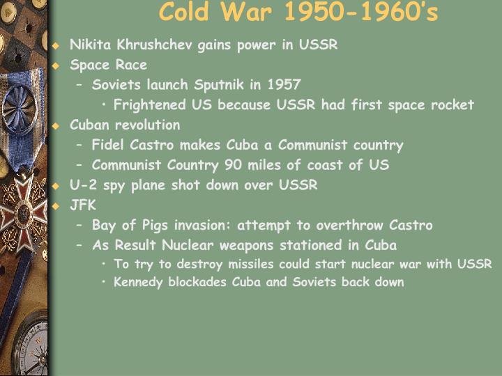 Cold War 1950-1960's