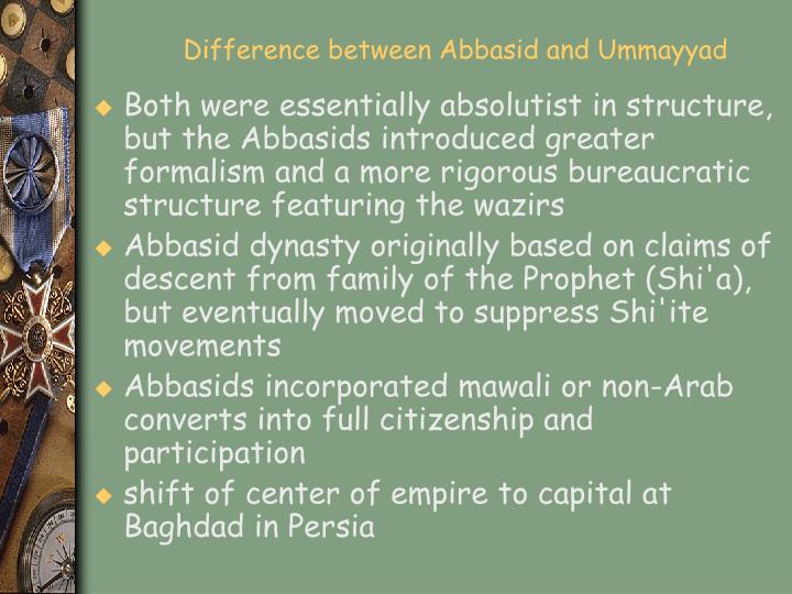 Difference between Abbasid and Ummayyad