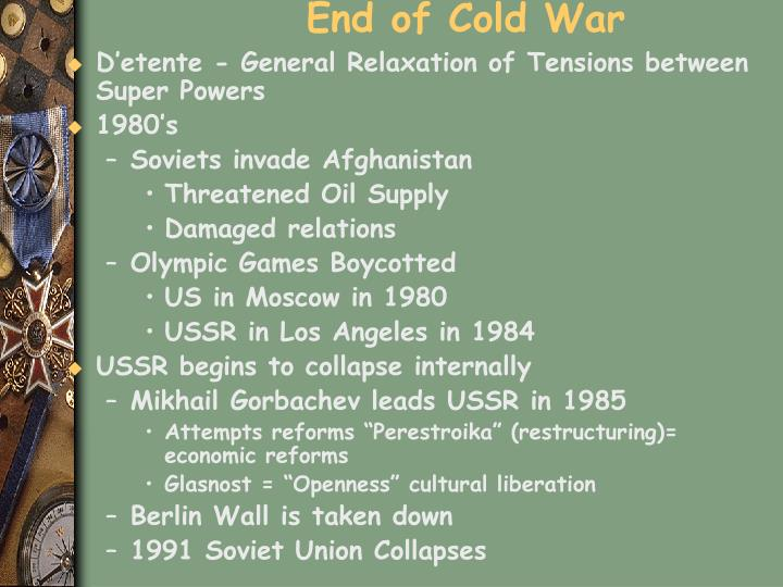 End of Cold War