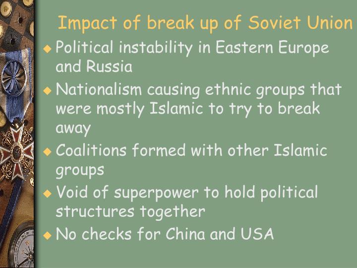 Impact of break up of Soviet Union