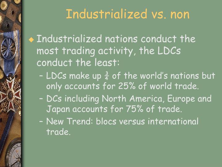 Industrialized vs. non