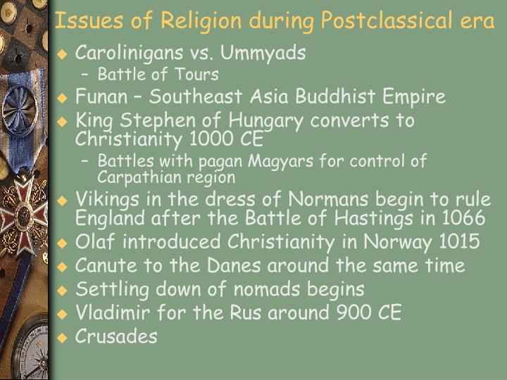 Issues of Religion during Postclassical era