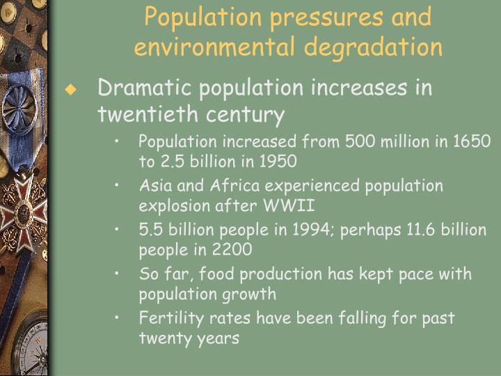 Population pressures and environmental degradation