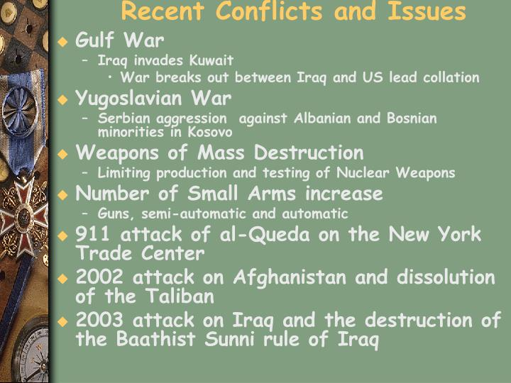 Recent Conflicts and Issues
