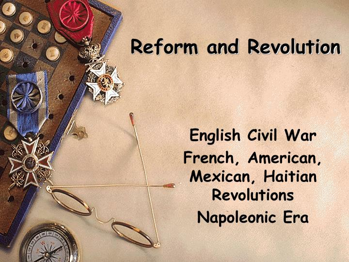 Reform and Revolution
