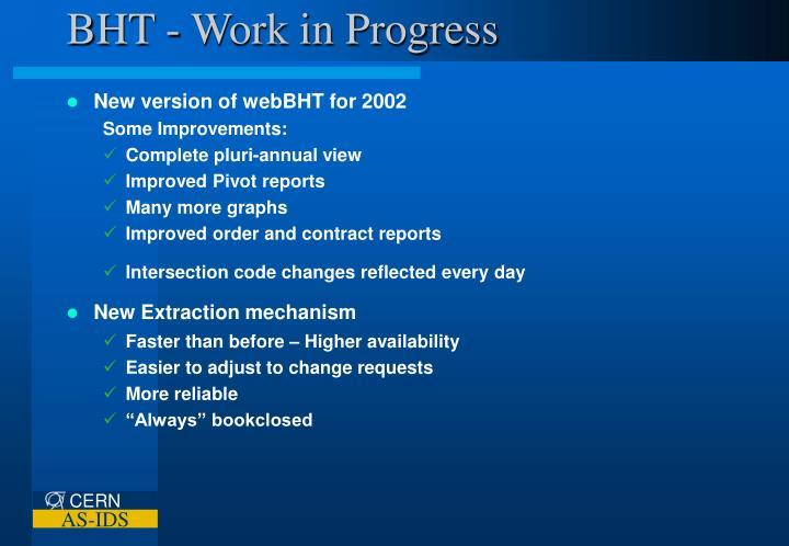 BHT - Work in Progress