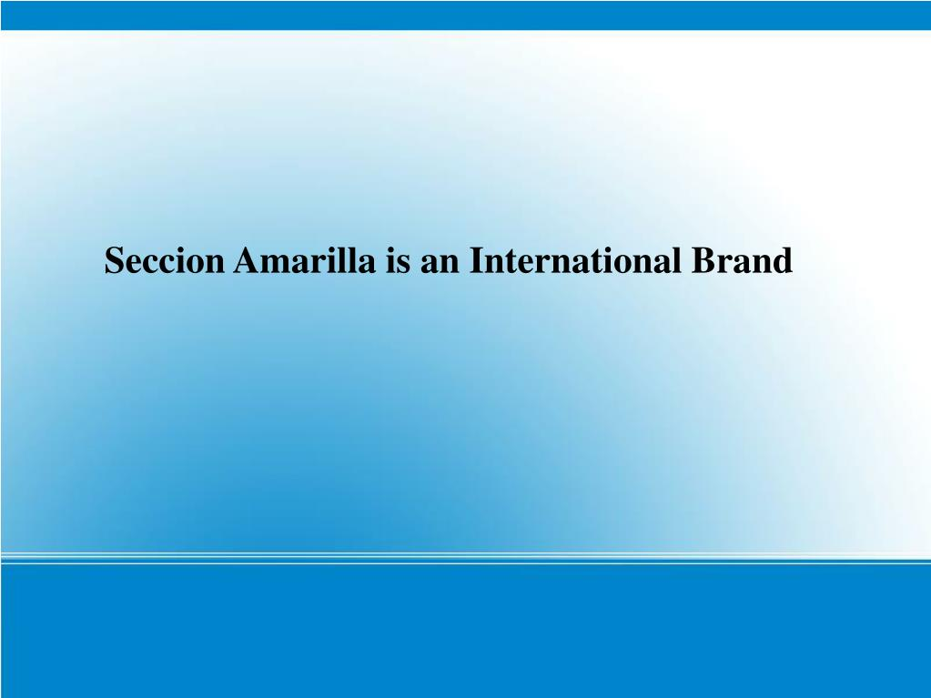 Seccion Amarilla is an International Brand