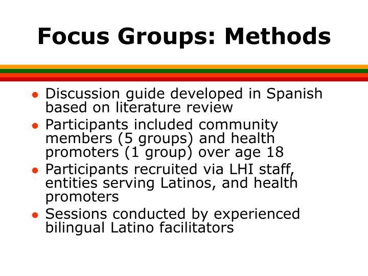 Focus Groups: Methods