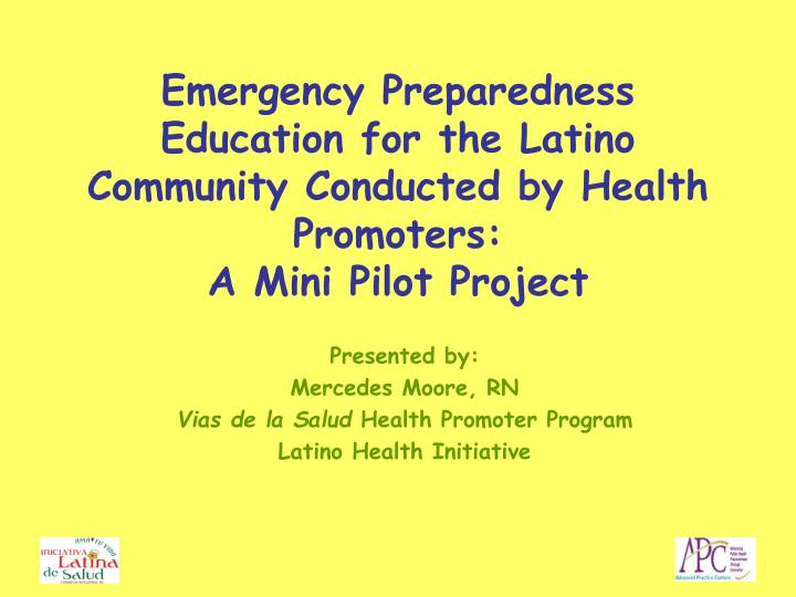 Emergency Preparedness Education for the Latino Community Conducted by Health Promoters: