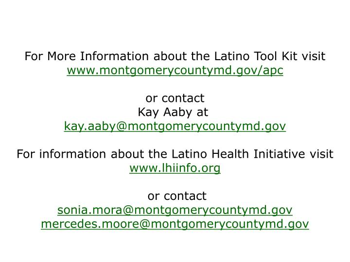 For More Information about the Latino Tool Kit visit