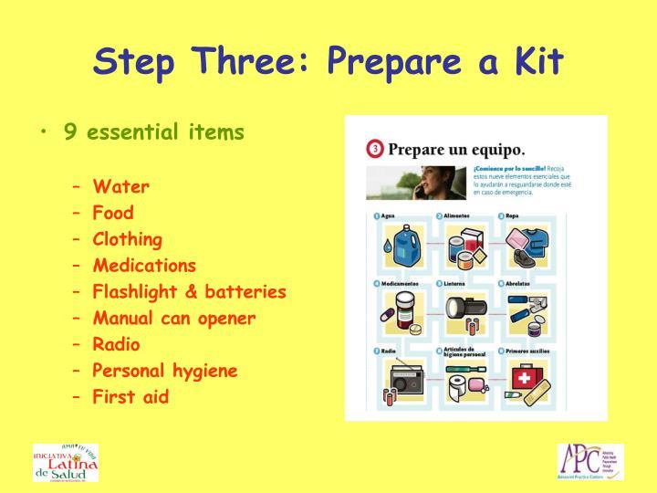 Step Three: Prepare a Kit
