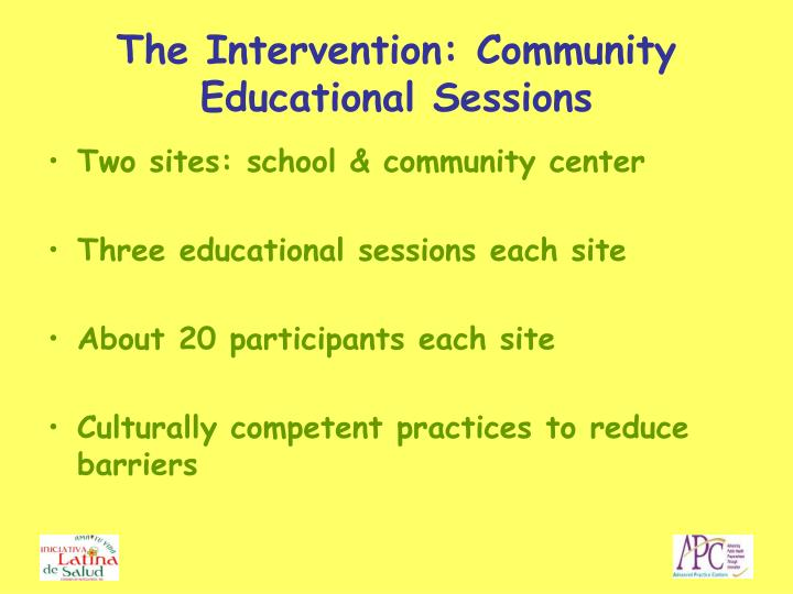 The Intervention: Community Educational Sessions