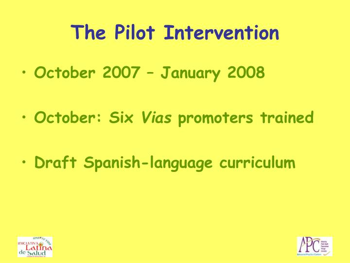 The Pilot Intervention