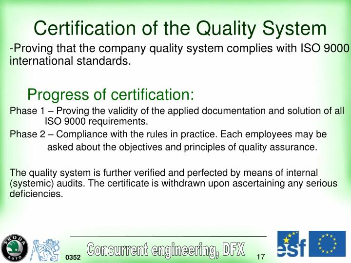 Certification of the Quality System