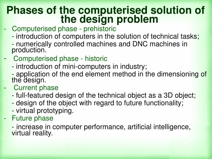 Phases of the computerised solution of the design problem