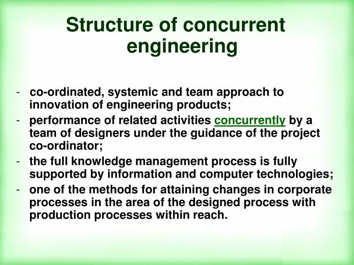 Structure of concurrent engineering