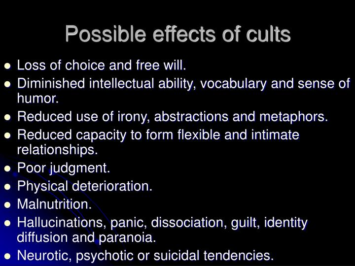 Possible effects of cults