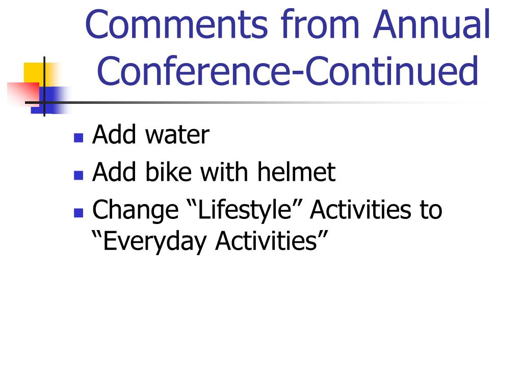 Comments from Annual Conference-Continued