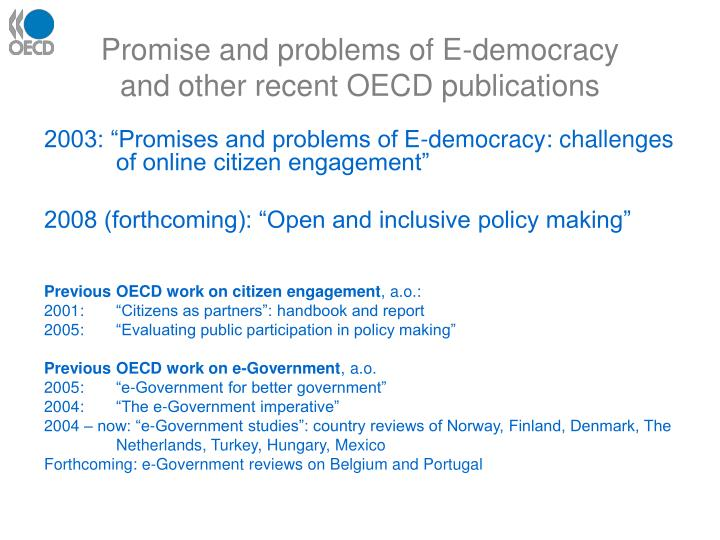 Promise and problems of E-democracy