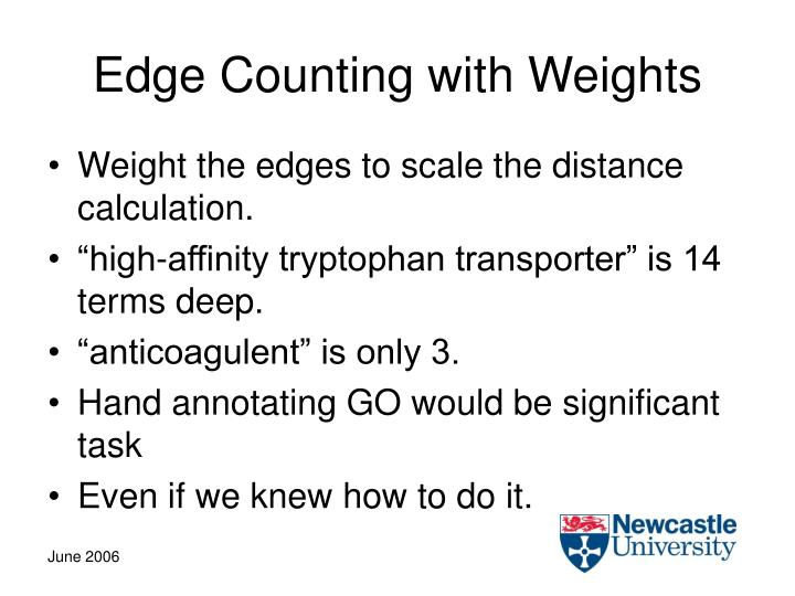 Edge Counting with Weights
