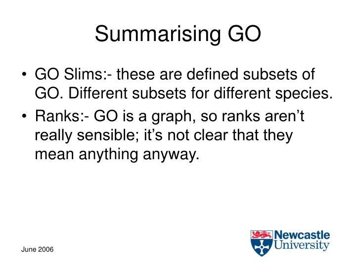 Summarising GO