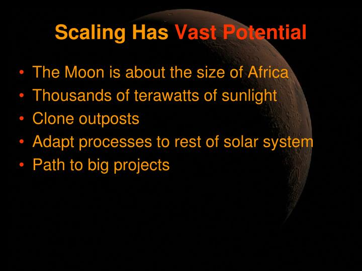 Scaling Has