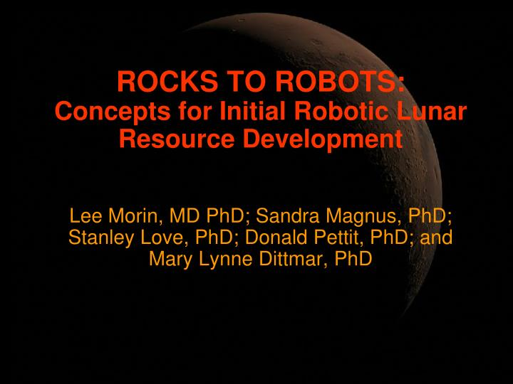 ROCKS TO ROBOTS: