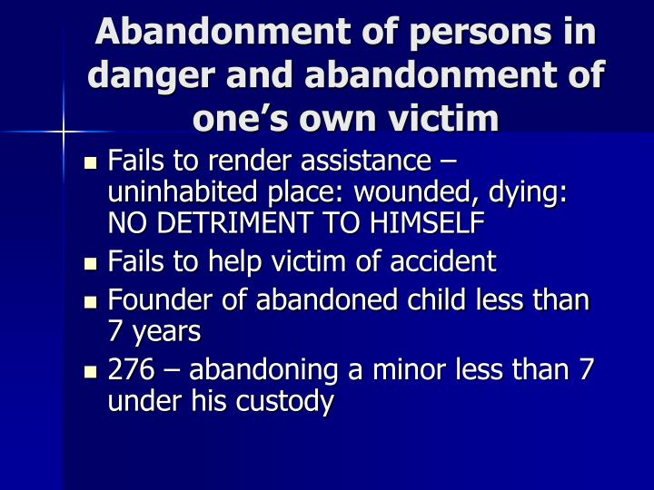 Abandonment of persons in danger and abandonment of one's own victim