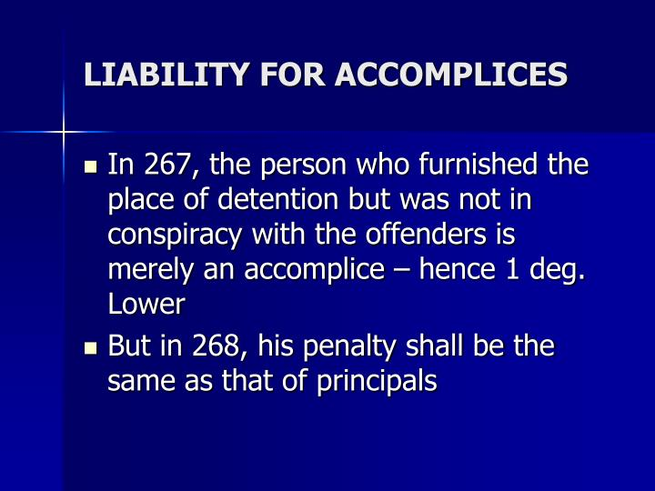 LIABILITY FOR ACCOMPLICES