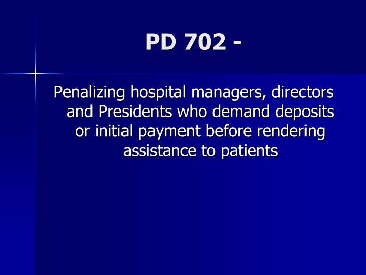 PD 702 -
