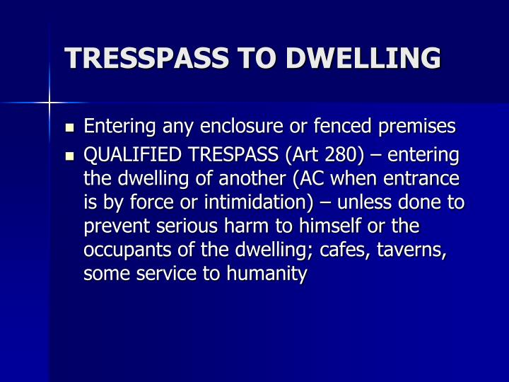 TRESSPASS TO DWELLING