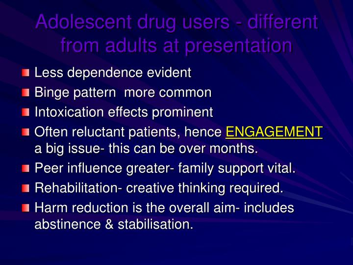 Adolescent drug users - different from adults at presentation