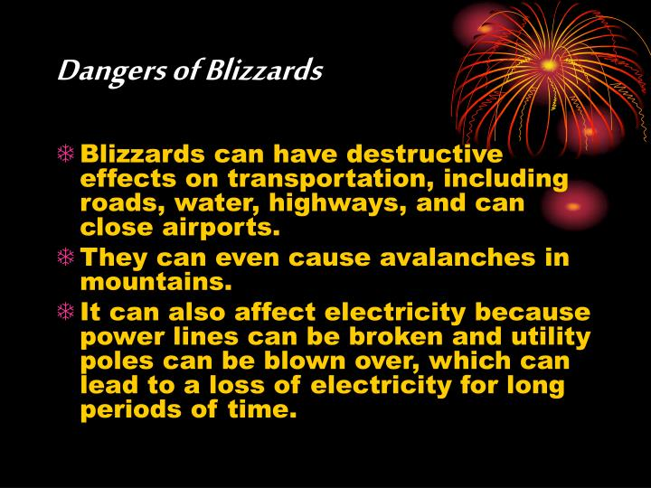 Dangers of Blizzards