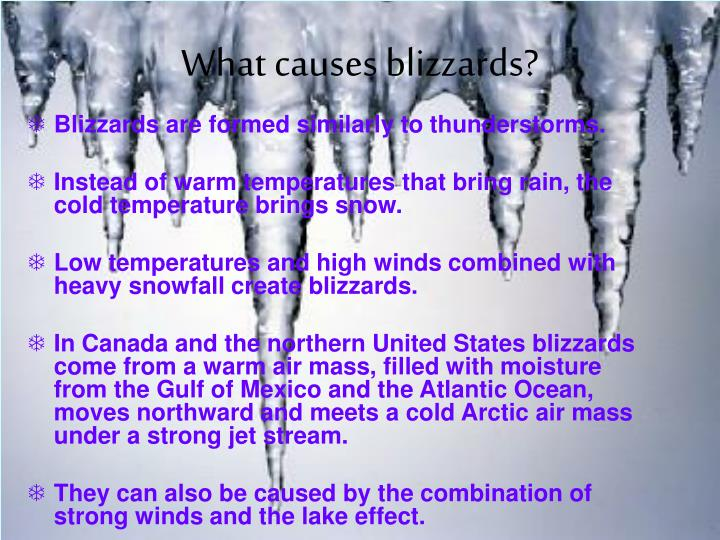 What causes blizzards?