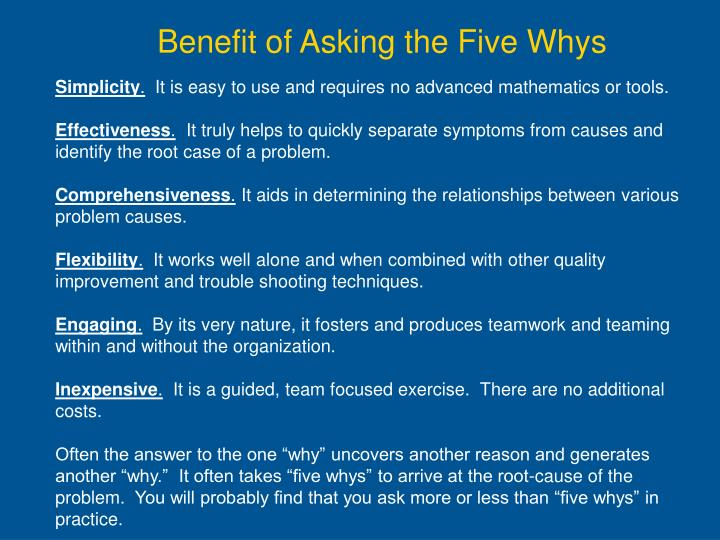 Benefit of Asking the Five Whys