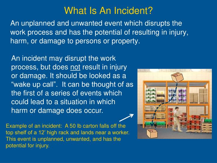 What Is An Incident?