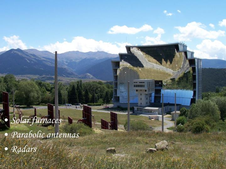 Solar furnaces