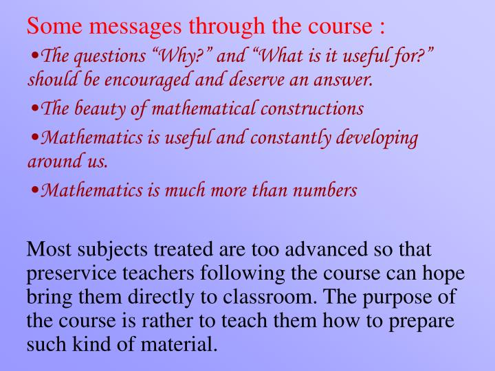 Some messages through the course: