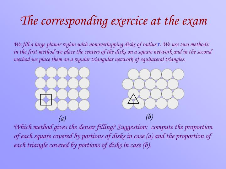 The corresponding exercice at the exam