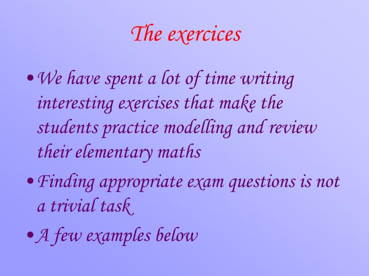 The exercices