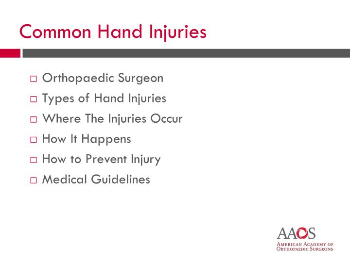 Common hand injuries1