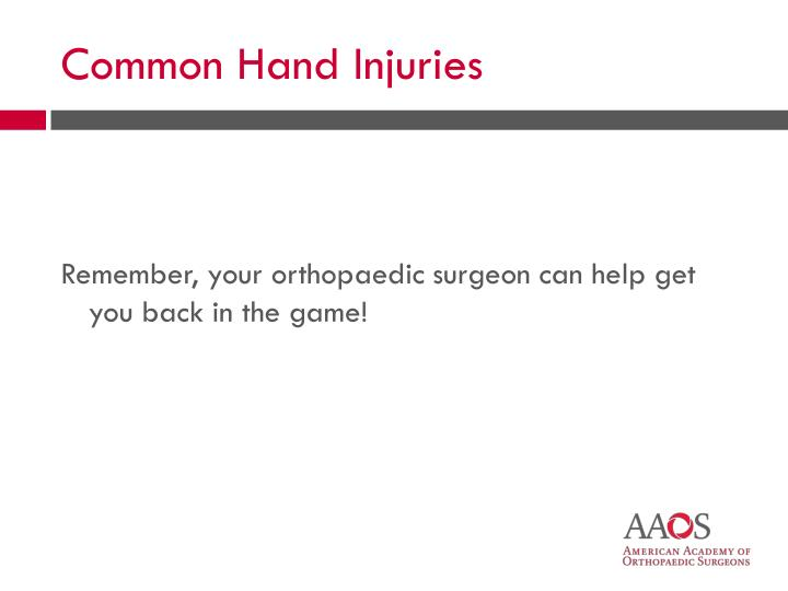 Common Hand Injuries