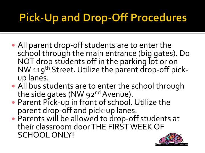 Pick-Up and Drop-Off Procedures