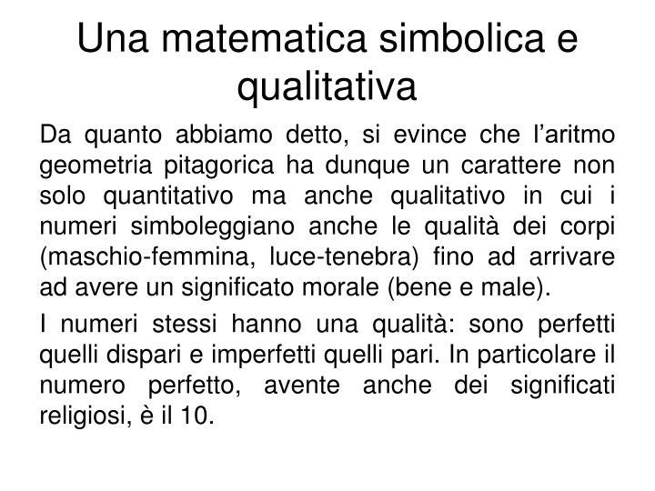 Una matematica simbolica e qualitativa