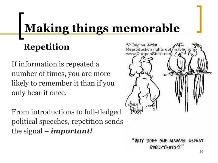 Making things memorable