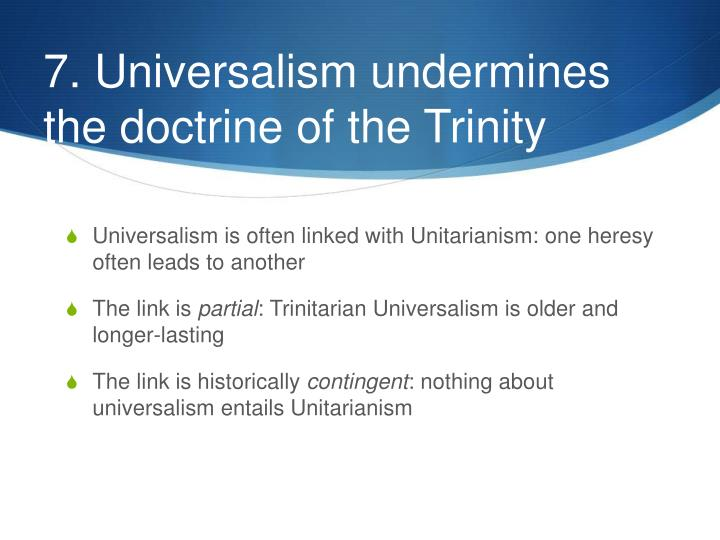 7. Universalism undermines the doctrine of the Trinity
