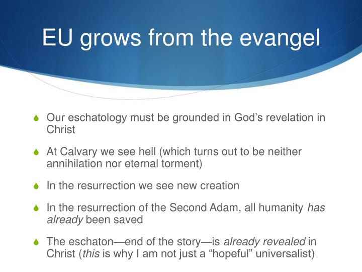 EU grows from the evangel