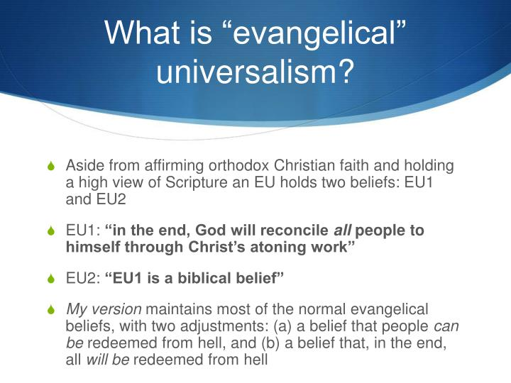 What is evangelical universalism