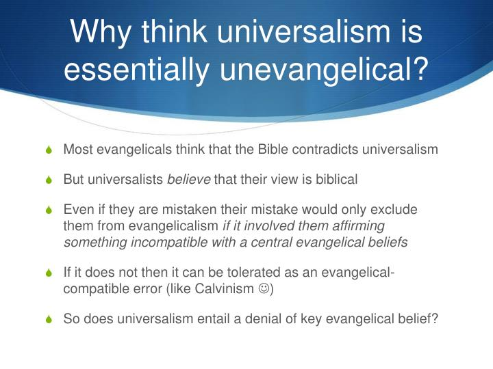 Why think universalism is essentially unevangelical?
