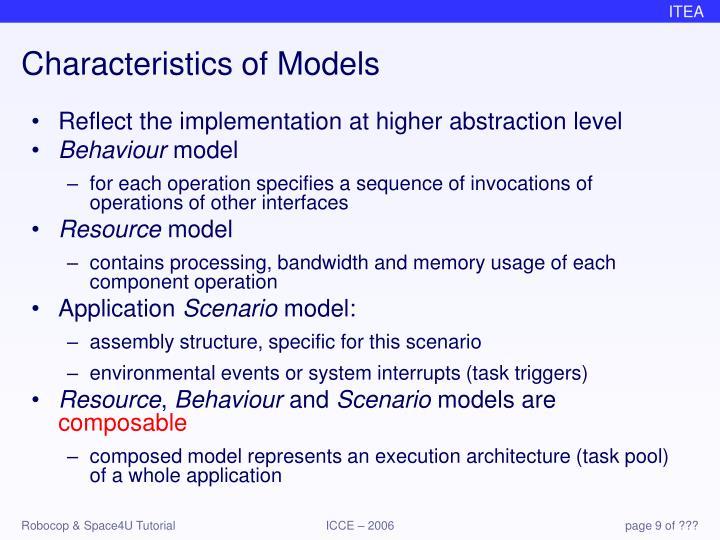 Characteristics of Models